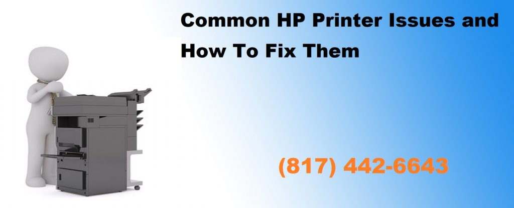 HP Printer Issues and How to Fix Them