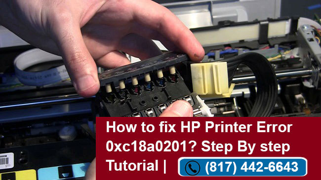 How to Fix HP Printer Error 0xc18a0201? Step By Step Tutorial